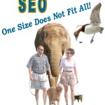 SEO: One Size Does Not Fit All